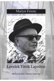 Levelek Török Lajoshoz - Régikönyvek