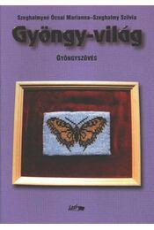Gyöngy-világ - Gyöngyszövés - Régikönyvek