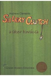 Sherry Clutch a siker kovácsa - Régikönyvek