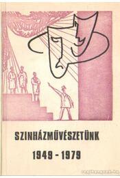 Színházművészetünk 1949-1979 - Régikönyvek