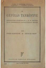 A gépírás tankönyve - Jónás Károlyné, Krisch Jenő - Régikönyvek