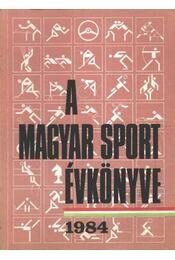 A magyar sport évkönyve 1984 - Régikönyvek