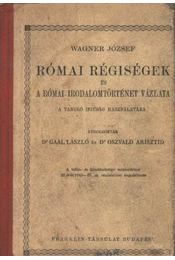 Római régiségek és a római irodalomtörténet vázlata - Régikönyvek