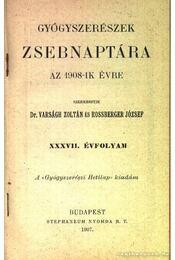Gyógyszerészek zsebnaptára az 1908-ik évre - Régikönyvek
