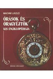 Órások és óragyüjtők kis enciklopédiája - Régikönyvek