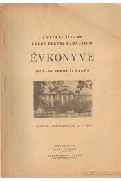 A gyulai Állami Erkel Ferenc Gimnázium évkönyve 1957-58. iskolai évről - Régikönyvek