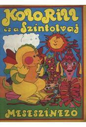 Kolorill és a Színtolvaj - Régikönyvek