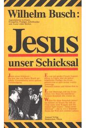 Jesus unser Schicksal - Régikönyvek