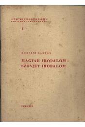Magyar irodalom - szovjet irodalom - Régikönyvek