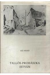 Tallós-Prohászka István - Régikönyvek