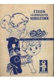 Ételek gyermekeknek Mirelitből - Régikönyvek