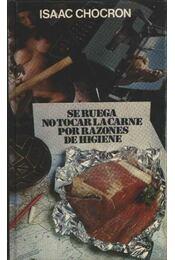 Se Ruega notocar la Carne por razines de higiene - Régikönyvek