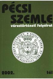 Pécsi Szemle 2002. tél - Régikönyvek