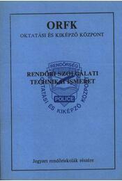 Rendőri szolgálati technikai ismeret - Régikönyvek