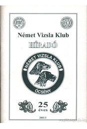 Német Vizsla Klub híradó 2001/1 - Régikönyvek