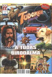 Tudorka és Barátai 22. - Régikönyvek