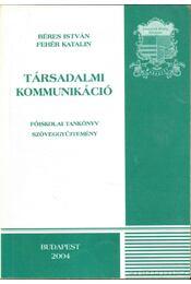 Társadalmi kommunikáció - Régikönyvek