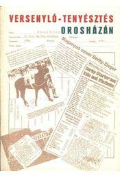 Versenyló-tenyésztés Orosházán - Régikönyvek