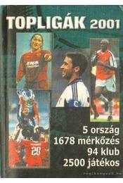 Topligák 2001 - Régikönyvek