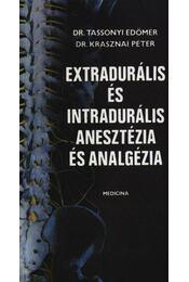 Extradurális és intradurális anesztézia és analgézia - Régikönyvek