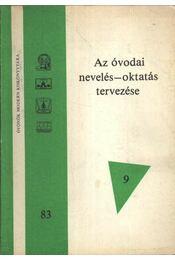 Az óvodai nevelés-oktatás tervezése - Régikönyvek