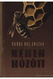 Méhek között - Régikönyvek