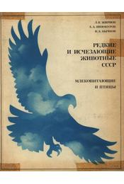 A Szovjetúnió ritka, kiveszőben lévő állatai (Редкие и изчезающие животные ССС - Régikönyvek