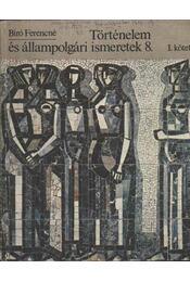 Történelem és állampolgári ismeretek I. kötet - Régikönyvek