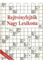 Rejtvényfejtők Nagy Lexikona - Régikönyvek