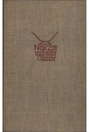 Neue zeit und alter glaube - Régikönyvek
