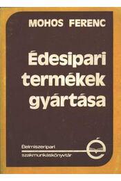 Édesipari termékek gyártása - Régikönyvek