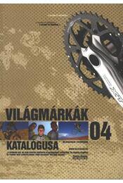 Világmárkák katalógusa 04. - Régikönyvek