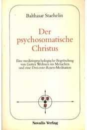Der psychosomatische Christus - Régikönyvek