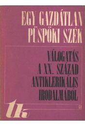 Válogatás a XX század antiklerikális irodalmából - Régikönyvek