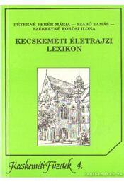 Kecskeméti életrajzi lexikon - Régikönyvek
