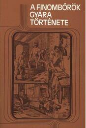 A finombőrök gyára története - Régikönyvek