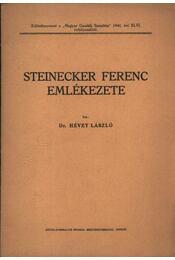 Steinecker Ferenc emlékezete (dedikált) - Régikönyvek