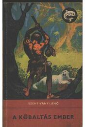 A kőbaltás ember - Régikönyvek
