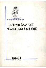Rendészeti tanulmányok - Régikönyvek