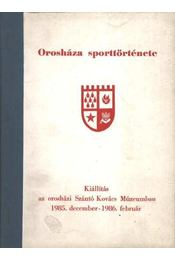 Orosháza sporttörténete - Régikönyvek