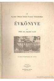 A gyulai Állami Erkel Ferenc Gimnázium évkönyve az 1960-61. iskolai évről - Régikönyvek