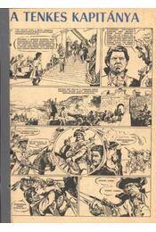 A Tenkes kapitánya 1972. (6-19. szám 14. rész) - Régikönyvek