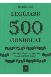 Legújabb 500 gondolat (dedikált) - Régikönyvek
