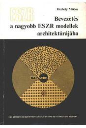 Bevezetés a nagyobb ESZR modellek architektúrájába - Régikönyvek