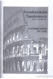 Szombatiskolai Tanulmányok 2006. második félév - Régikönyvek