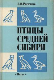 Közép-Szibéria madarai (Птицы Средней Сибири) - Régikönyvek