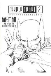 Batman és egyéb törénetek (Fekete-fehér 2. 2005. június) - Régikönyvek