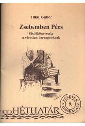 Zsebemben Pécs - Régikönyvek
