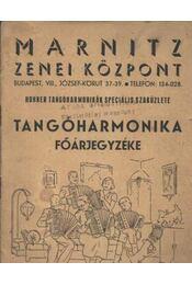 Hohner tangóharmonikák speciális szaküzlete tangóharmonika főárjegyzéke - Régikönyvek