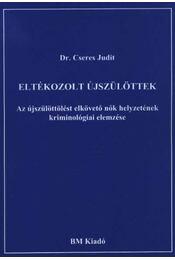 Eltékozolt újszülöttek - Régikönyvek